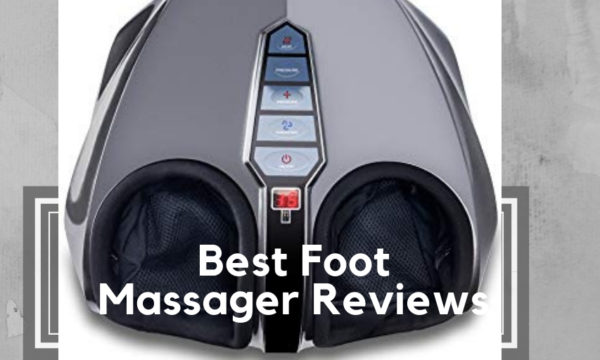 Best Foot Massager 2020.Best Foot Massager Reviews Nov 2020