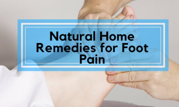 Natural Home Remedies for Foot Pain