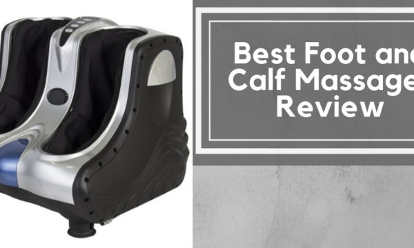 Best Foot and Calf Massager Review